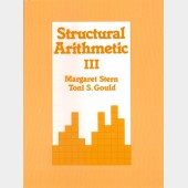 Structural Arithmetic III: Student Workbook