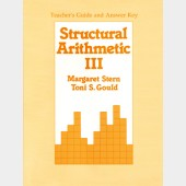 Structural Arithmetic III: Teacher's Guide